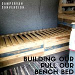 How We Made Our Pull Out Camper Van Bed Camp Comforts
