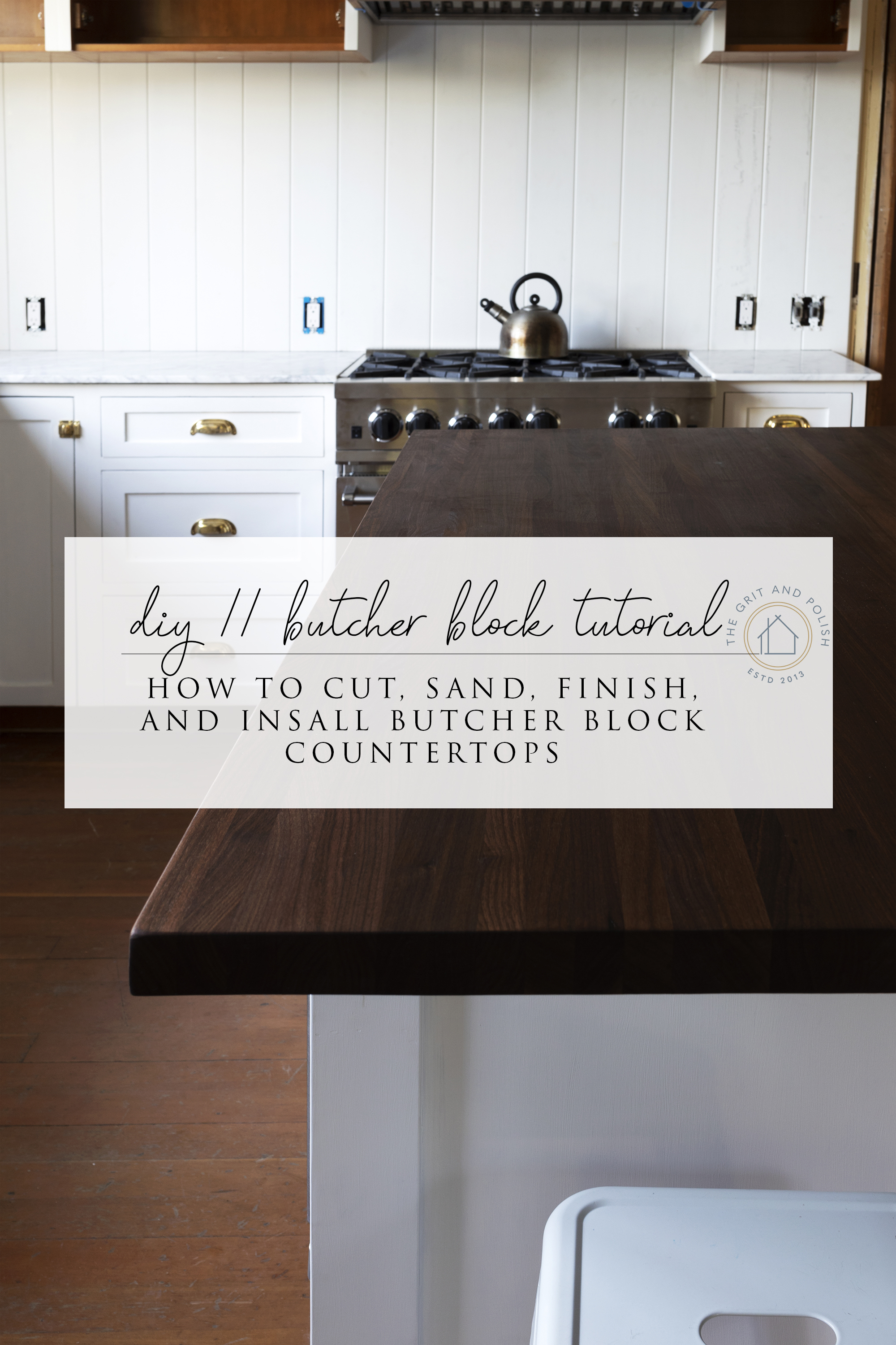 Diy How To Cut Sand Install And Finish A Butcher Block Countertop The Grit And Polish