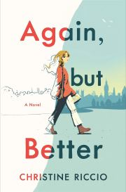 Review: Again, but Better by Christine Riccio — The Book and I