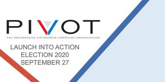 PIVOT Launch Into Action: Election 2020 — Asian American Advocacy Fund