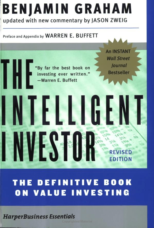 """The Intelligent Investor"" by Benjamin Graham"