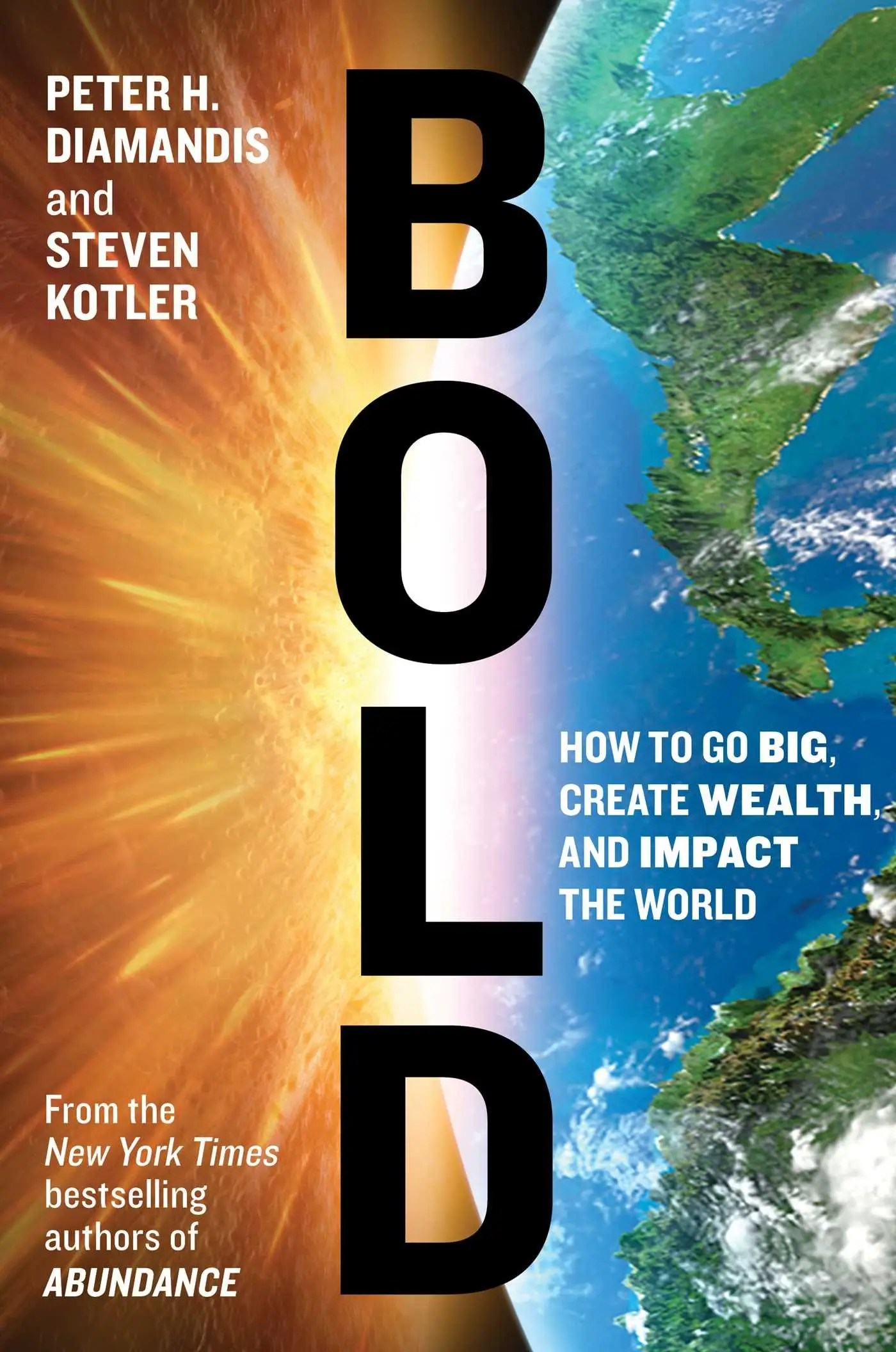 """Bold"" by Peter Diamondis and Steven Kotler"