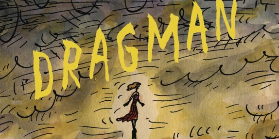 REVIEW: Dragman Explores the Complexities of Gender & Power | CBR