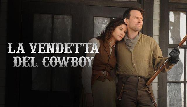 La vendetta del cowboy   Mediaset Play