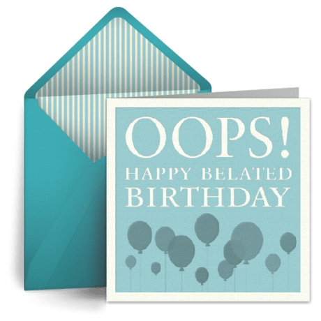 Oops Free Belated Birthday ECard Greeting Card Late Birthday Wishes Punchbowl
