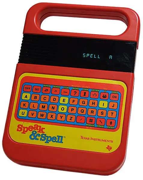 80s parents loved Texas Instrument's Speak and Spell because it was educational. 80s kids loved it for its awesome congratulatory voice.