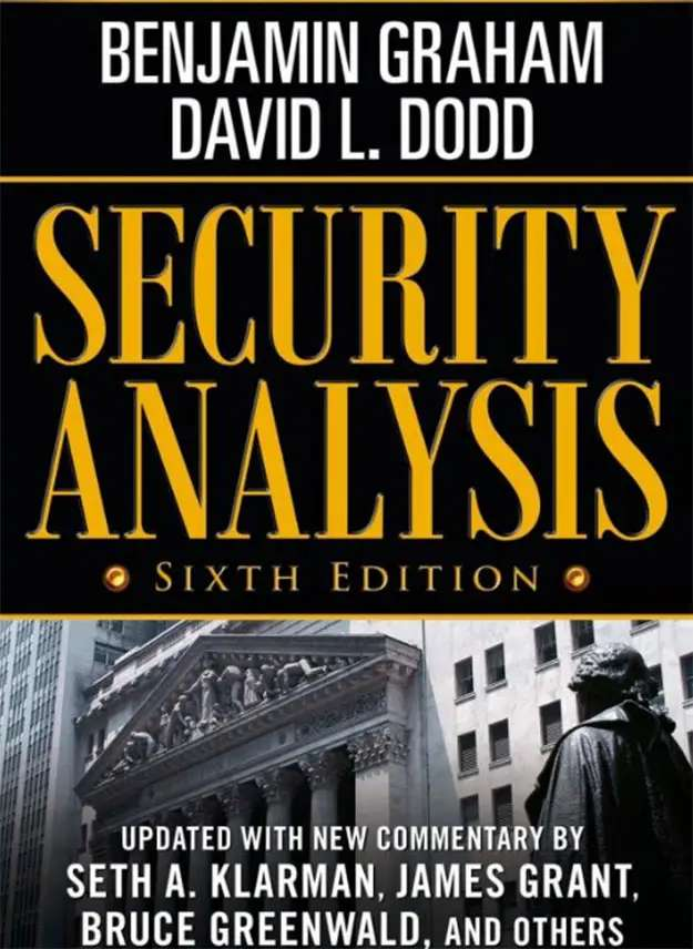 """Security Analysis"" by Benjamin Graham"
