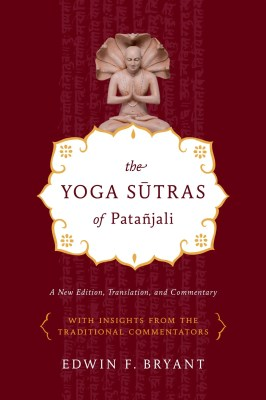 'The Yoga Sutras of Patañjali' by Edwin F. Bryant