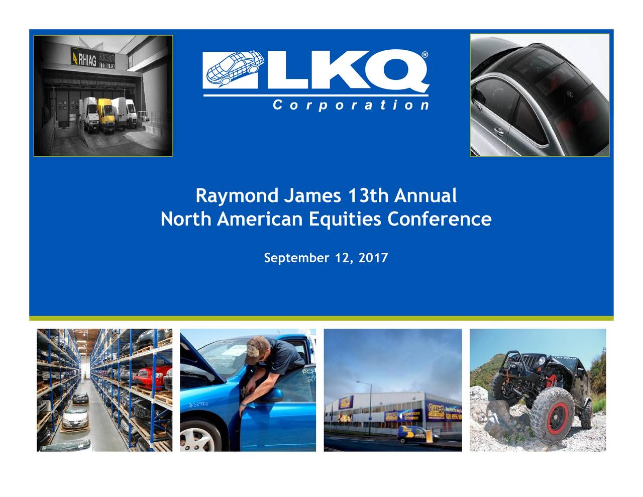 LKQ (LKQ) Presents At Raymond James Annual North American ...
