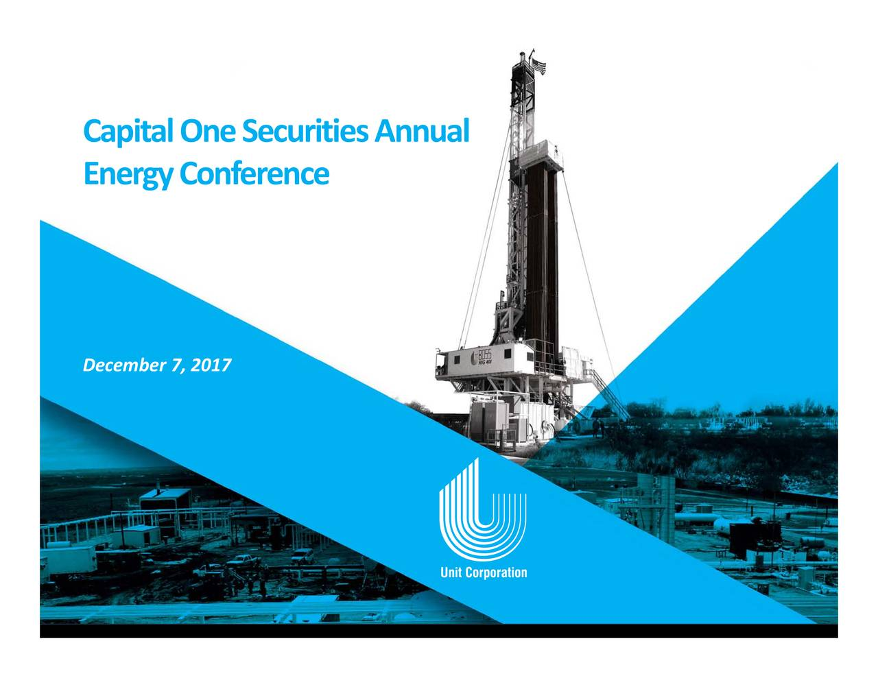 Unit (UNT) Presents At Capital One Securities 12th Annual ...