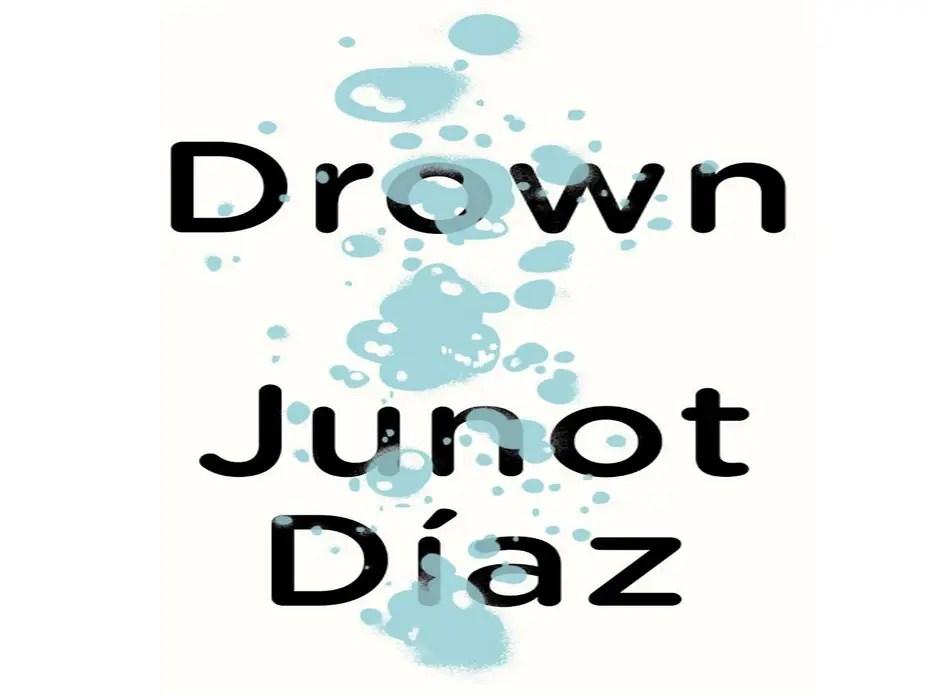 """NEW JERSEY: """"Drown"""" by Junot Díaz"""