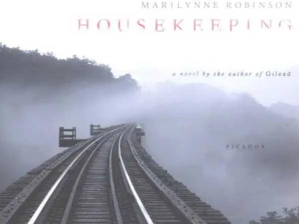 "IDAHO: ""Housekeeping"" by Marilynne Robinson"