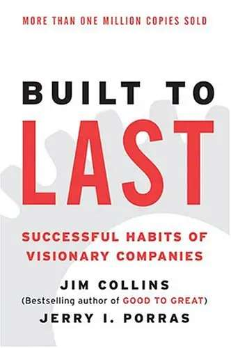 'Built to Last: Successful Habits of Visionary Companies' by Jim Collins