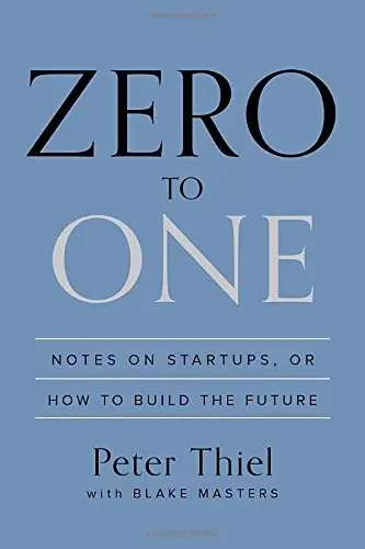 'Zero to One' by Peter Thiel