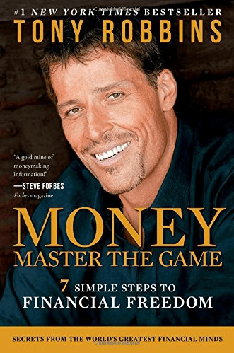 'MONEY Master the Game: 7 Simple Steps to Financial Freedom,' by Tony Robbins