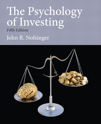 'The Psychology of Investing,' by John Nofsinger