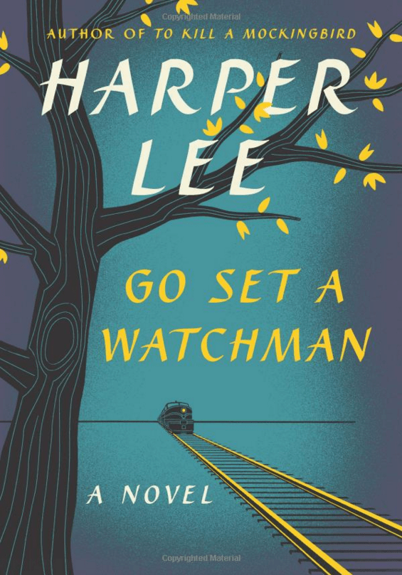 "FICTION: ""Go Set a Watchman"" by Harper Lee"