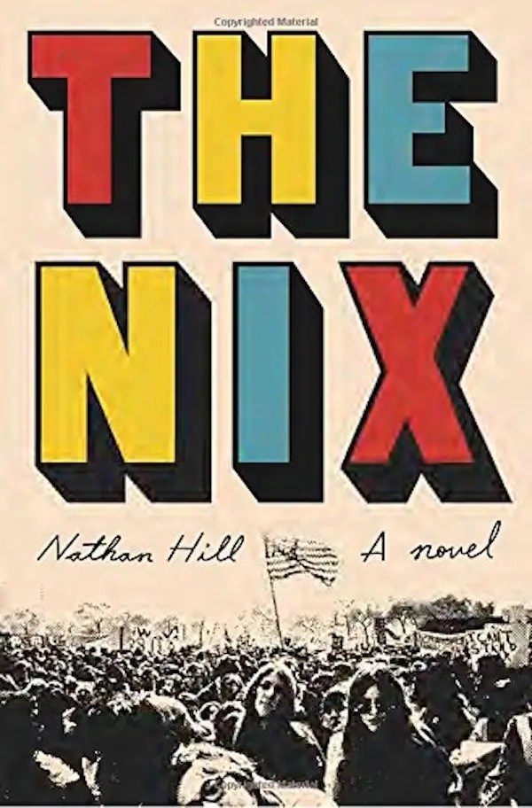 "4. ""The Nix"" by Nathan Hill"