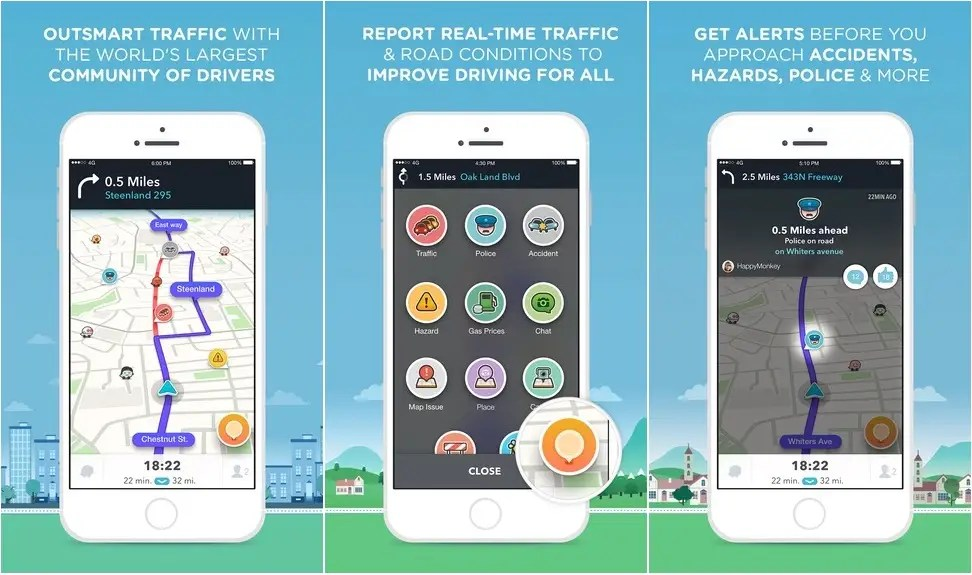 Waze will alert you about traffic and other dangers on the road.