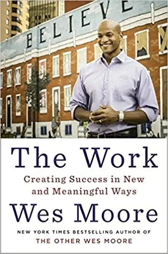'The Work' by Wes Moore