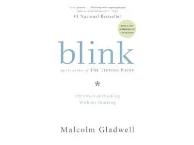 """""""Blink"""" by Malcolm Gladwell"""