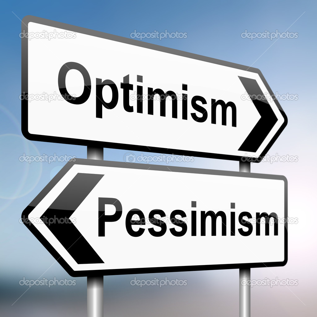 Pessimism Or Optimism