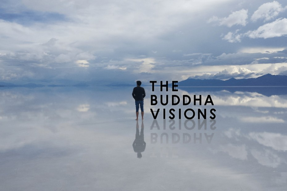 The Buddha Visions
