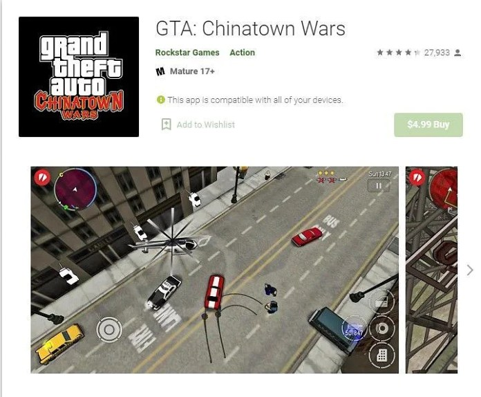 GTA Chinatown Wars is available on Google Play Store for a feasible rate of INR 121