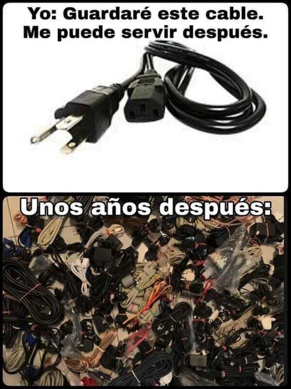 Y ahora acumulo miles de cables inservibles