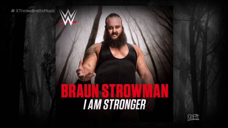 Braun Strowman is 'The Monster' his theme song makes him out to be.