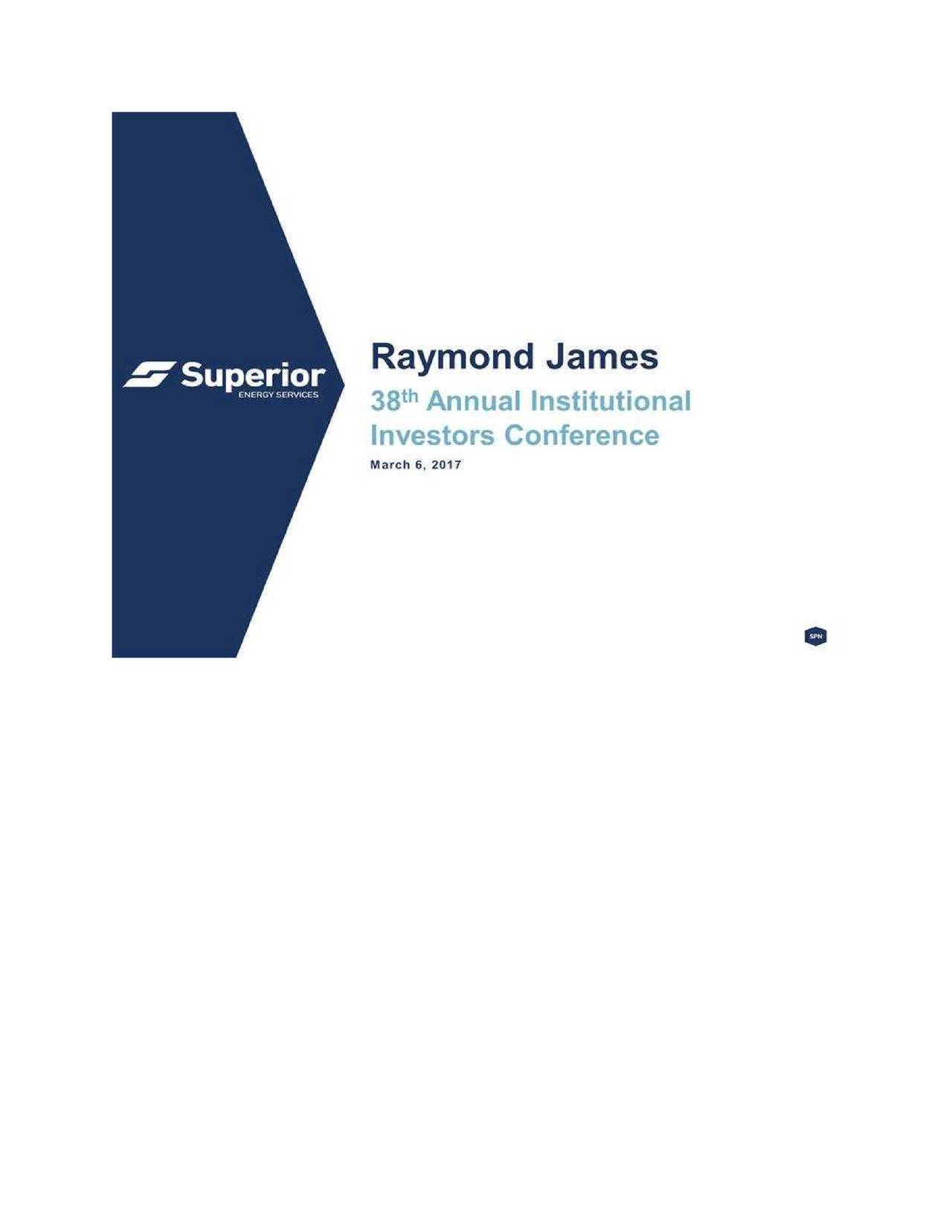 Superior Energy Services (SPN) Presents At The Raymond ...