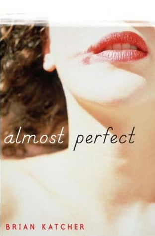 Author Interview: Brian Katcher - Almost Perfect (1/2)