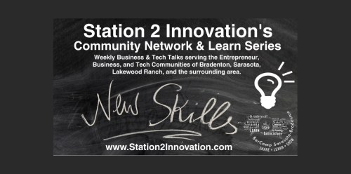 Meetup - Station 2 Innovation's Community Network & Learn Series