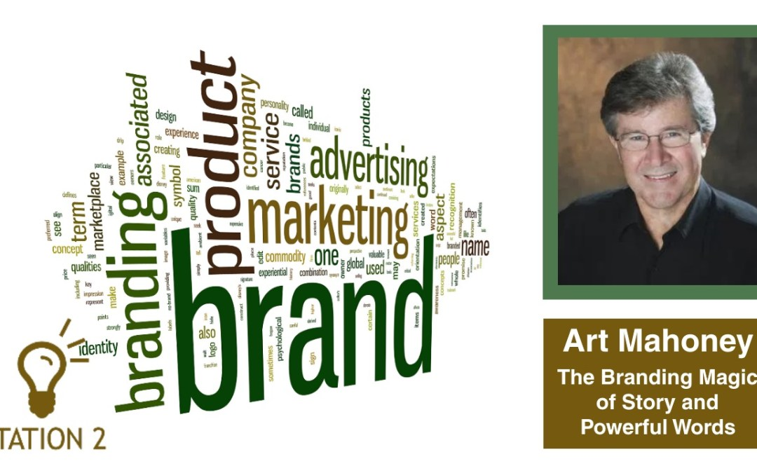 Network & Learn – The Branding Magic of Story & Powerful Words
