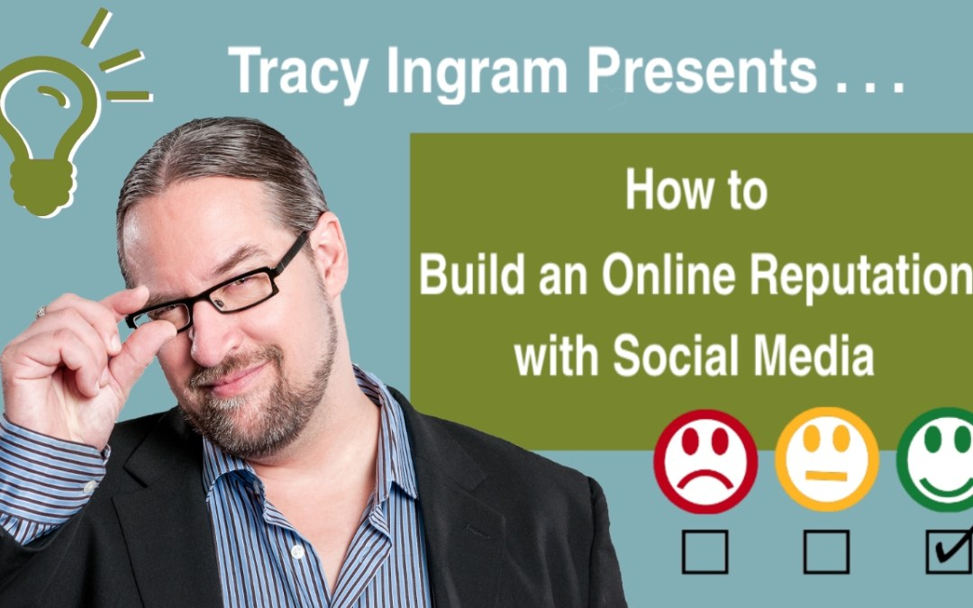 Network & Learn – How to Build an Online Reputation with Social Media