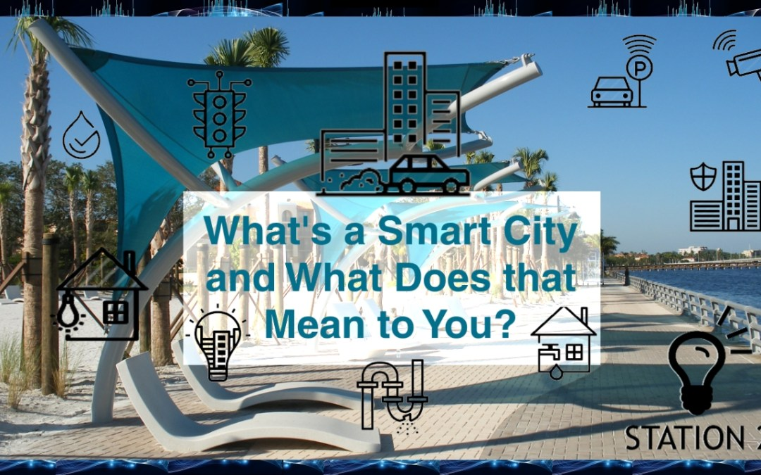 Network & Learn with Stan Schultes – What's a Smart City and What Does that Mean to You?