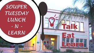 Station 2 Innovation - Souper Tuesday - Lunch-n-Learn