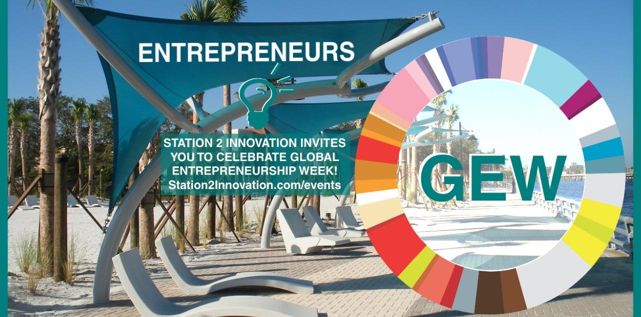 GEW - Global Entrepreneurship Week at Station 2 Innovation Bradenton