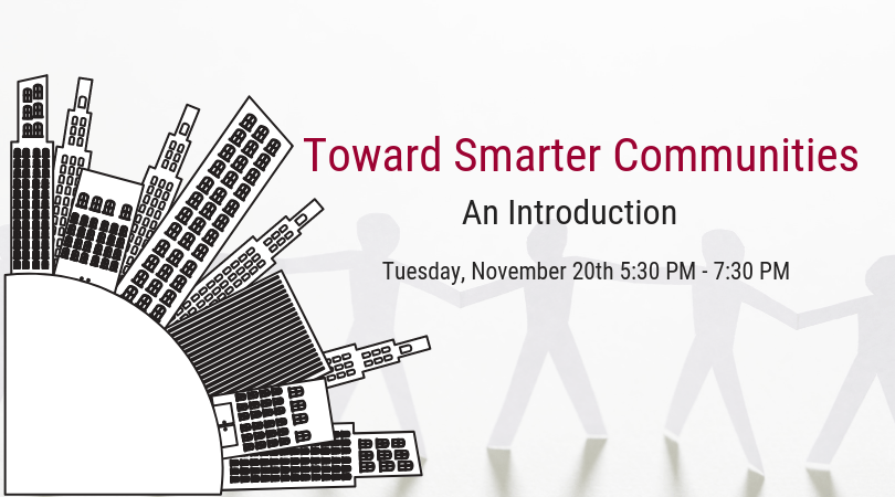 Network & Learn After Hours – Toward Smarter Communities an Introduction