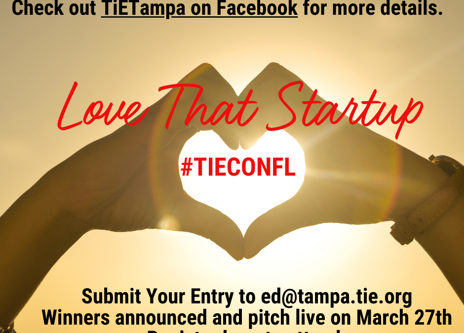 #LovethatStartup #TIECONFL Pitch Opportunity