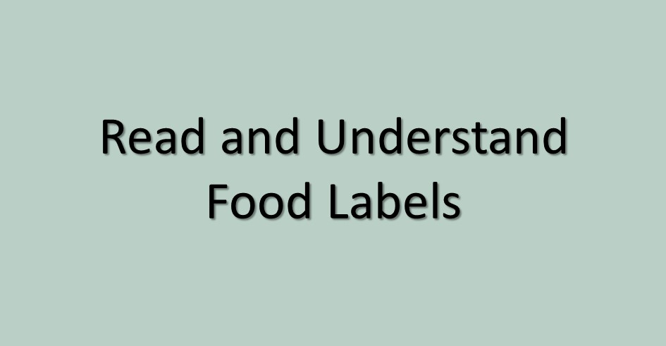 Read and Understand Food Labels
