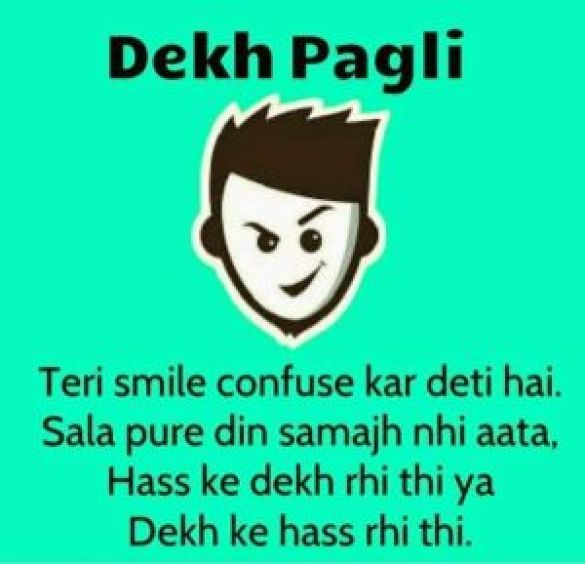 Dekh Pagli status for whatsapp