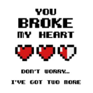 You Broke My Heart Quotes for Fb