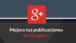 Dar formato a las publicaciones de Google+
