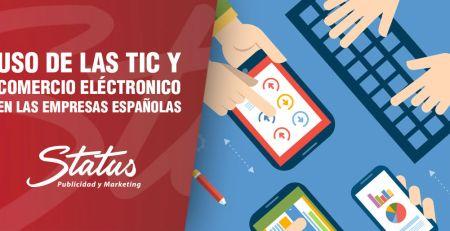 Uso de las TIC y comercio electrónico en empresas españolas