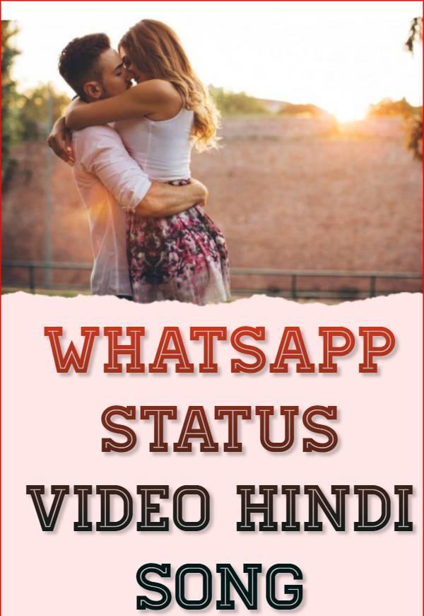 Hindi Song Whatsapp Status Video