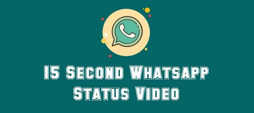 15 Second Whatsapp Status Video (1)