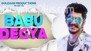 Babu Degya Song Gulzaar Chhaniwala 1