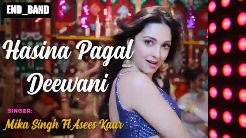 Hasina Pagal Deewani Song