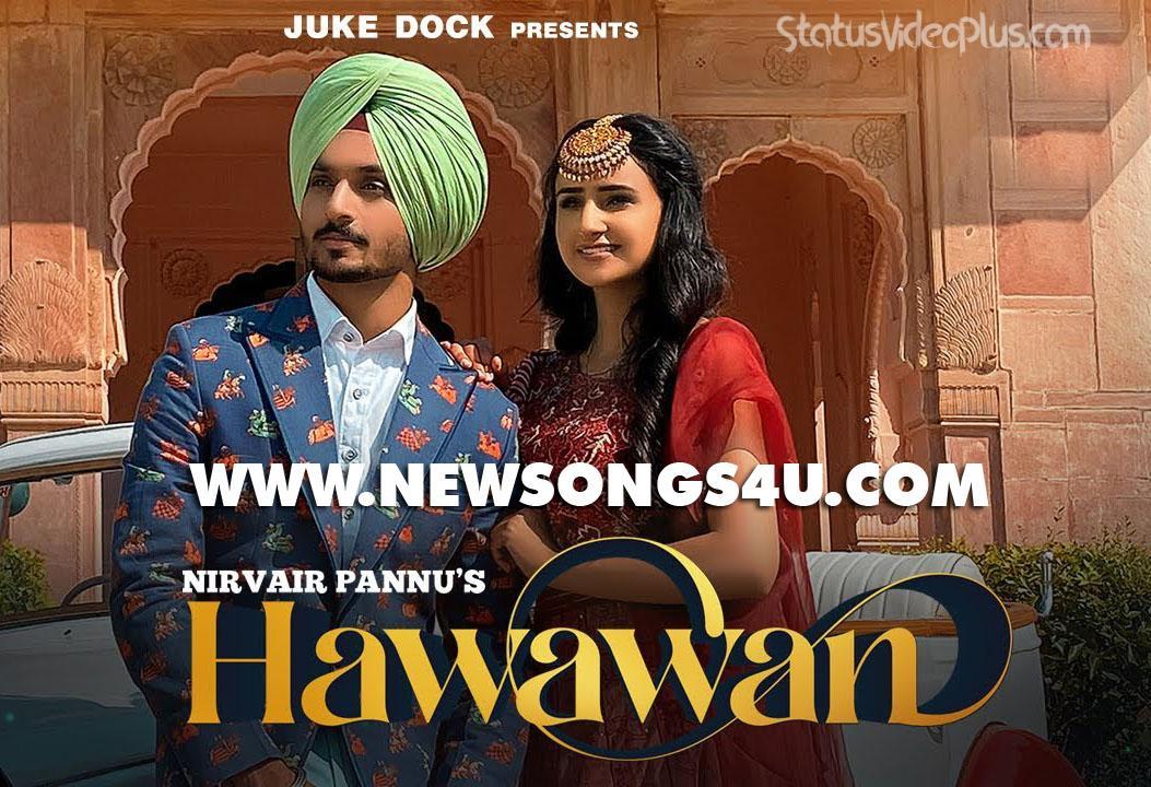 Hawawan Song Nirvair Pannu
